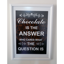 Chocolate Is Answer Tipografi Tablo